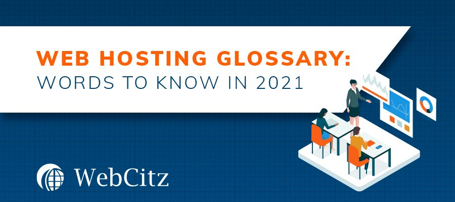 Web Hosting Glossary: Words to Know in 2021 Image