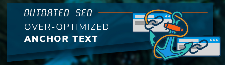 Over Optimized Anchor Text