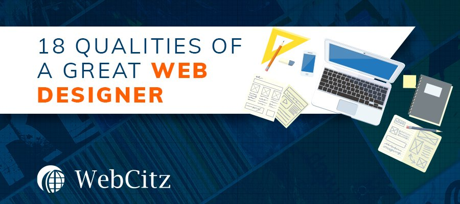 18 Qualities of a Great Web Designer Image