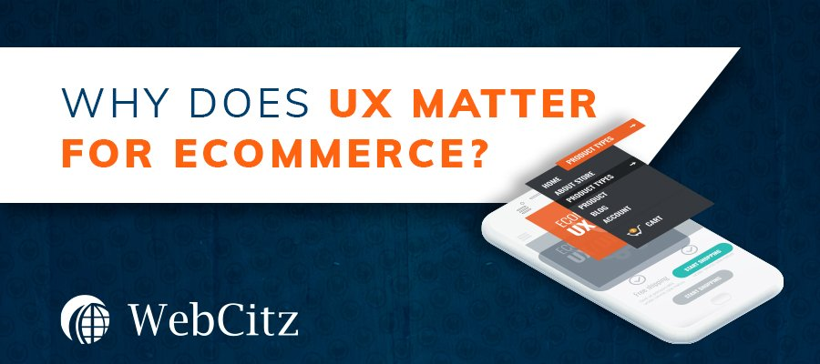 Why Does UX Matter for Ecommerce? Image