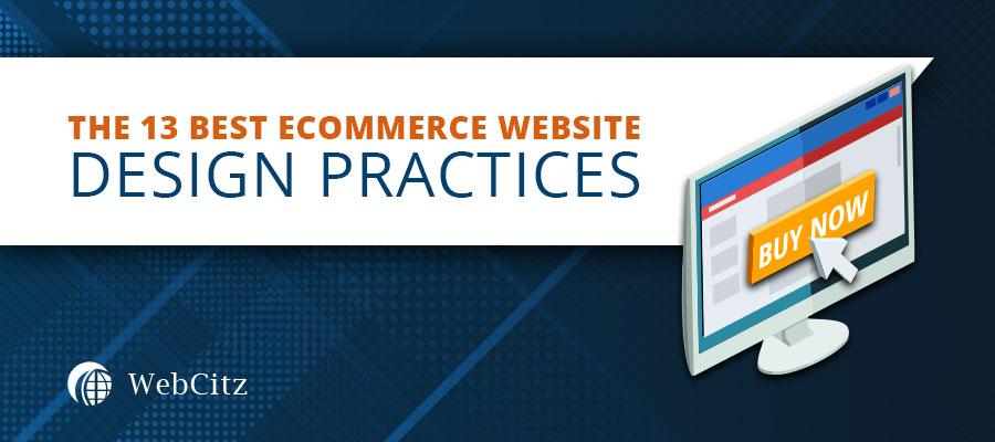 The 13 Best Ecommerce Website Design Practices Image