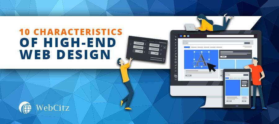 10 Characteristics of High-End Web Design Image