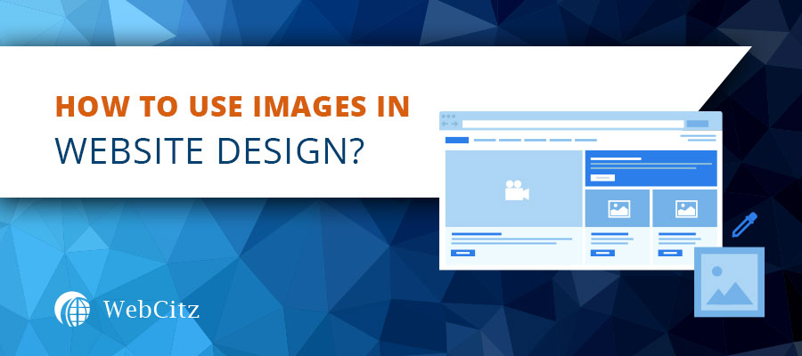 How to Use Images in Website Design? Image