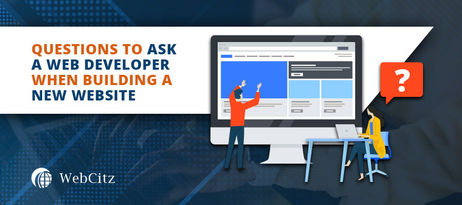 Questions to Ask a Web Developer When Building a New Website?