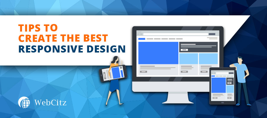 Tips to Create the Best Responsive Design