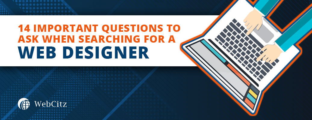 14 Important Questions to Ask When Searching for a Web Designer Image