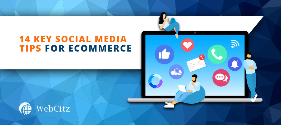 14 Key Social Media Tips for Ecommerce Image