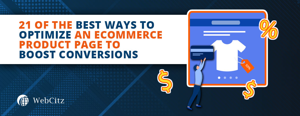 21 of the Best Ways to Optimize an Ecommerce Product Page to Boost Conversions Image