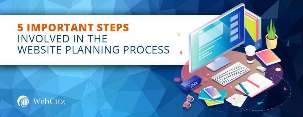 5 Important Steps Involved in the Website Planning Process Image