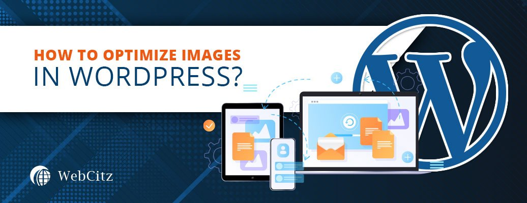 How to Optimize Images in WordPress? Image