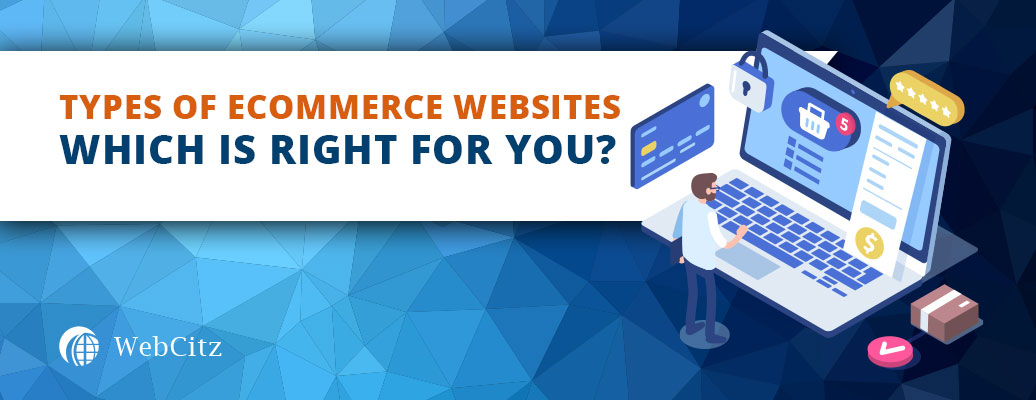 Types of Ecommerce Websites: Which Is Right for You? Image