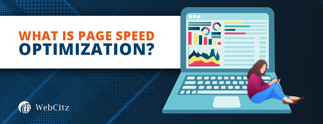 What is Page Speed Optimization?